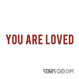 You Are Loved - You Are Loved